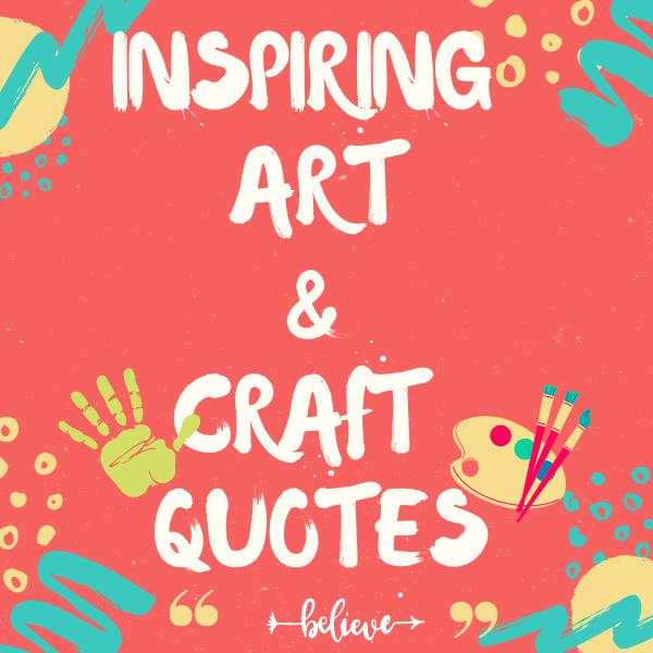 Art and craft quotes
